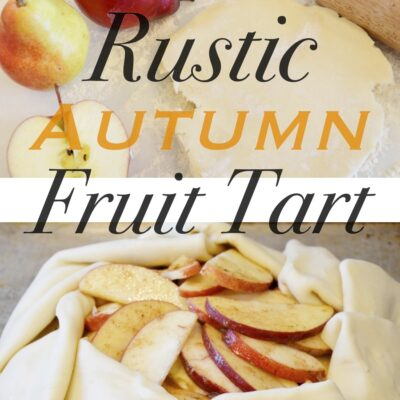 Rustic Autumn Fruit Tart Recipe