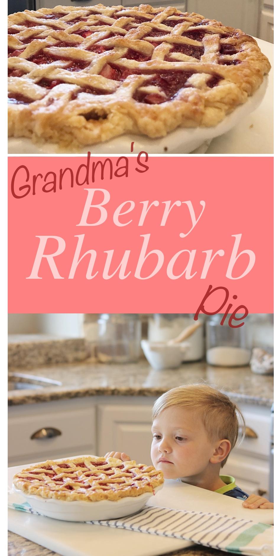 grandma's pie recipe, strawberry rhubarb pie, berry pie