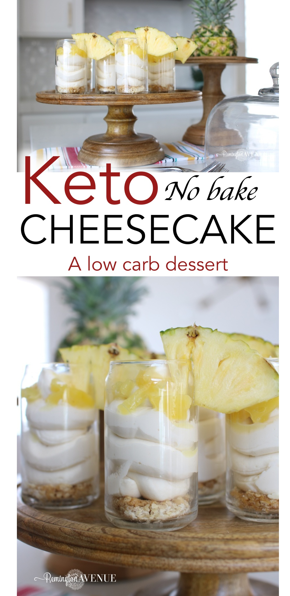 KETO NO BAKE CHEESECAKE CUPS WITH PINEAPPLE DRIZZLE - A LOW CARB DESSERT RECIPE