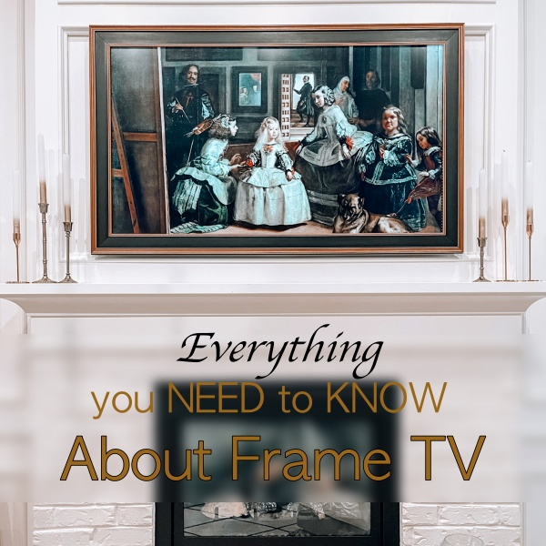 Everything You Need To Know About Purchasing A Frame TV